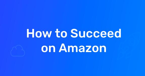 succeed on amazon