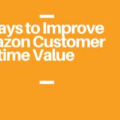 Improve amazon customer lifetime value