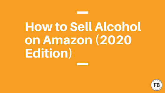 how to sell alcohol on amazon